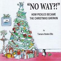 No Way?!: How Pickles Became the...