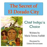 The Secret of El Dorado City: Chief...