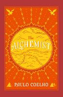The Alchemist: A Fable About ...