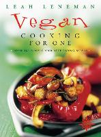 Vegan Cooking for One: Over 150 ...