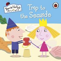 Ben and Holly's Little Kingdom: Trip...