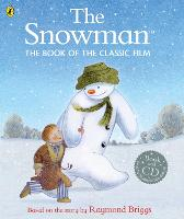 The Snowman: The Book of the Classic...