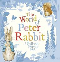 The World of Peter Rabbit: A Pull-out...