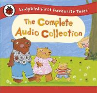 Ladybird First Favourite Tales: the...