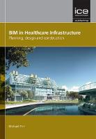 BIM in Healthcare Infrastructure