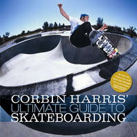 Corbin Harris' Ultimate Guide to...