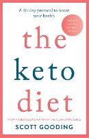 The Keto Diet: A 60-day protocol to...
