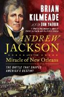 Andrew Jackson And The Miracle Of New...