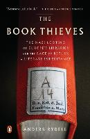 The Book Thieves: The Nazi Looting of...