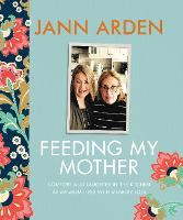 Feeding My Mother: Comfort and...