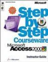 Access 2000 Step by Step Instructor's...