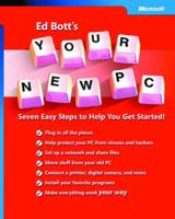 Ed Bott's Your New PC: Seven Easy...