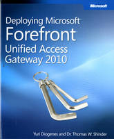 Deploying Microsoft Forefront Unified...