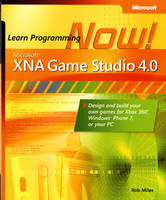 Microsoft XNA Game Studio 4.0: Learn...