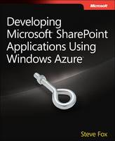 Developing Microsoft SharePoint Applications Using Windows Azure