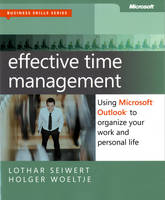Effective Time Management: Using...