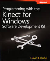 Programming with the Kinect for...