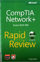CompTIA Network+ Rapid Review (Exam...