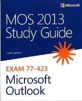 MOS 2013 Study Guide for Microsoft...