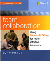 Team Collaboration: Using Microsoft...