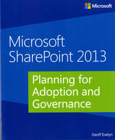Microsoft SharePoint 2013: Planning...