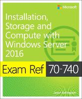 Exam Ref 70-740 Installation, Storage...