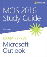 MOS 2016 Study Guide for Microsoft...
