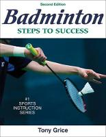 Badminton: Steps to Success - 2nd...