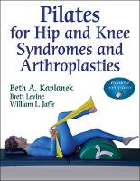 Pilates for Hip and Knee Syndromes ...
