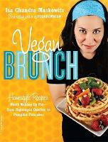 Vegan Brunch: Homestyle Recipes Worth...