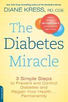 The Diabetes Miracle: 3 Simple Steps...