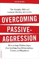 Overcoming Passive-Agression: How to...