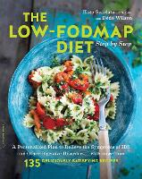 The Low-FODMAP Diet Step by Step: A...