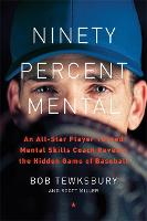Ninety Percent Mental: An All-Star...