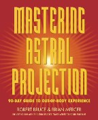 Mastering Astral Projection: 90-Day...