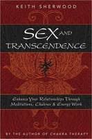 Sex and Transcendence: Enhance Your...
