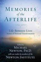 Memories of the Afterlife: Life...