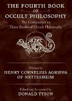 The Fourth Book of Occult Philosophy:...