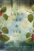 By Land, Sky & Sea: Three Realms of...