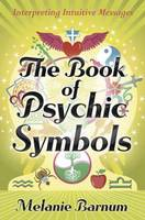 The Book of Psychic Symbols:...