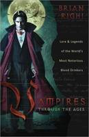 Vampires Through the Ages: Lore and...