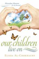 Our Children Live on: Miraculous...