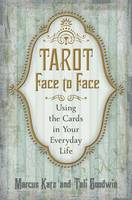 Tarot Face to Face: Using the Cards ...
