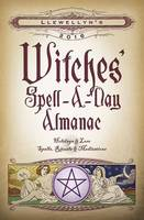 Llewellyn's 2016 Witches' Spell-a-Day...