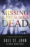 Missing and Presumed Dead: A ...