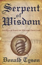 Serpent of Wisdom: and Other Essays ...