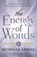 The Energy of Words: Use the ...