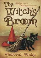 The Witch's Broom: The Craft, Lore ...