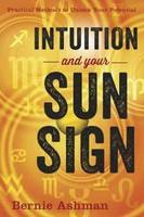 Intuition and Your Sun Sign: ...