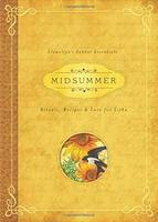 Midsummer: Rituals, Recipes and Lore...